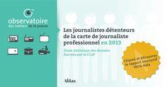 Le bilan 2013 des journalistes vient de paraître, par l'Observatoire des métiers de la presse