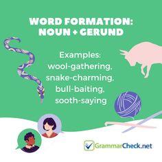 Word Formation: Noun + Gerund Word Formation, Proofreader, Grammar, Spelling, Vocabulary, Texts, Sayings, Words, Lyrics