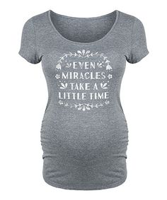 Another great find on #zulily! Heather Gray 'Take a Little Time' Maternity Scoop Neck Tee #zulilyfinds
