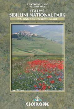 Italy's Sibillini National Park: Walking and Trekking Guide (Cicerone Guide)  Gillian Price - Amazon