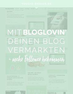 HowTo mit Bloglovin mehr Follower bekommen und deinen Blog vermarkten | www.youdid-design.de