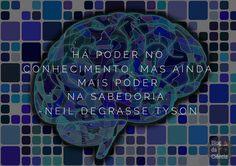 """""""Há poder no conhecimento, mas ainda mais poder na sabedoria."""" — Neil deGrasse Tyson #sciquote #conhecimento #sabedoria #NeildeGrasseTyson #NDT"""