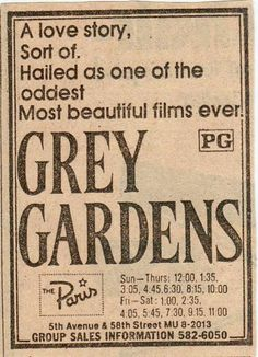 http://www.pinterest.com/tcadfish/ Original news paper ad for the documentary.  http://www.pinterest.com/tcadfish/grey-gardens/ HEART http://www.pinterest.com/pin/156570524520061989/ & http://www.pinterest.com/vintagecarose/history/