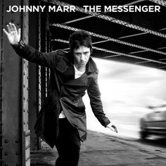 Johnny Marr - The Messenger (New Voodoo, 2013) review + streaming   Loud Notes