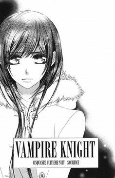 Matsuri Hino, Vampire Knight, Yuuki Cross Vampire Knight, Vampire Hunter, Manga Anime, Manga Art, Anime Art, Matsuri Hino, Beautiful Series, Best Love Stories, See The Sun