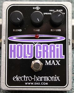 Electro-Harmonix Holy Grail Max Reverb Guitar Effects Pedal