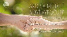 Dušan Lukáč - Ako sa modliť a byť vypočutý - Prayer Board, Holding Hands, Prayers, Youtube, Prayer, Beans, Youtubers, Youtube Movies