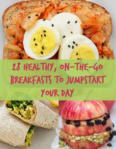 28 Healthy On-the-go Breakfasts to Jump Start your day!