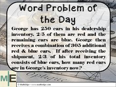 Ready for the next Word Problem of the Day?  Well here it is.  This word problem combines math fraction key concepts.  As well as other reasoning skills.