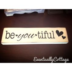 Beyoutiful sign by Eventuallycottage on Etsy
