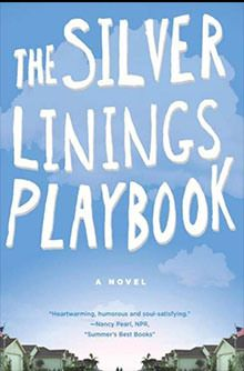 Friday Feature: Silver Linings Playbook by Matthew Quick | Life With the Girl Next Door