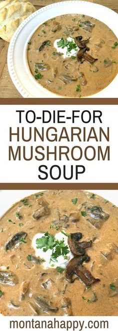 To-Die-For Rustic Hungarian Mushroom Soup -