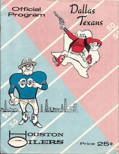 AFL game program (Dallas Texans at Houston Oilers — August 6, 1960)