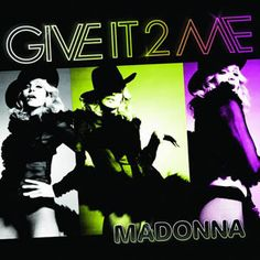 Give It to Me 2008 Single