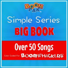 Simple Series - Big Book - Over 50 Boomwhackers® Songs! Nursery Rhymes Songs, All Songs, Over 50, Festival Lights, Music Classroom, Music Education, Teaching Tips, Sheet Music, Lyrics