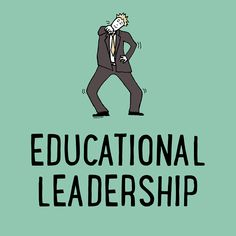 Educational Leadership - Articles, tools and resources for principals, superintendents, policymakers, and other school administrators. [board cover]