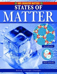 Take a look around, and everything around you is made of matter. Matter is anything that takes up space. Here, learn about the three main forms of matter: solids, liquids, and gases. Science Curriculum, Teaching Science, Student Learning, Forms Of Matter, Water Molecule, States Of Matter, Children's Literature, Science Nature, Chemistry
