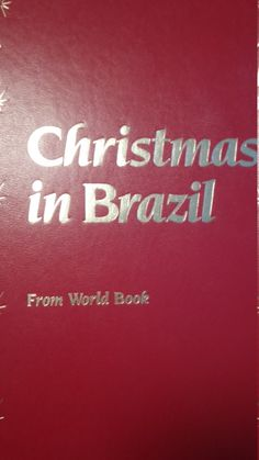 Christmas in Brazil From World Book 1991 Leather Bound, Recipes, Crafts, Music and Art by SapphireSkyGal on Etsy