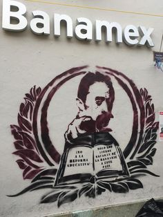 """""""No to the Education Reform! Only Books will Bring this country out of Barbarism."""" Street graffiti stenciled on offices of Banamex, a Mexican bank. """"No to the Education Reform! Only Books will Bring this country out of Barbarism."""" Street graffiti stenciled on offices of Banamex, a Mexican bank. Shane Dillingham / Jacobin"""