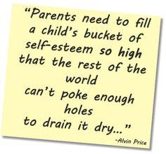 Google Image Result for http://www.daddyplus.com/wp-content/uploads/2012/08/Parents-Children-Self-Esteem-Quote.png
