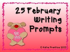 25 February Writing Prompts