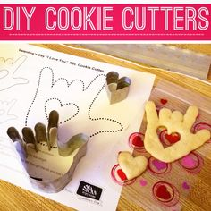 "DIY cookie cutter - ASL sign for ""I Love You"". Say I love you with these cute American Sign Language cookies and hearts!"