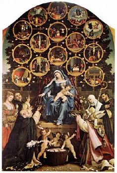 LOTTO, Lorenzo (b. ca. 1480, Venezia, d. 1556, Loreto) Click! Madonna of the Rosary c. 1539 Oil on canvas, 384 x 264 cm Church of San Nicolo, Cingoli The saints at the left side are Dominic, Magdalene, Thomas Aquinas; at the right Clare, Peter the Martyr, Esperance. The 15 tondos in the background represent scenes of the life of Christ, they are (from the bottom left) the Annunciation, Visitation, Nativity, Circumcision, Jesus among the Doctors, Agony in the Garden, Flagellation, Crowning…