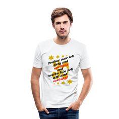 sprueche-koenig | Früher war ich jung Geburtstag Spruch 30 - Männer Slim Fit T-Shirt. Früher war ich jung und spritzig und heute bin ich alt und witzig! Cooler, lustiger Spruch zum Geburtstag. #gratulation #geburtstag #geburtstagsfeier #geschenk T Shirt Designs, Slim Fit, Mens Tops, Fashion, Pun Gifts, Gifts For Birthday, Funny Sayings, Guys, Moda