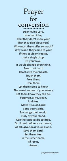 This prayer can help you pray for their salvation.