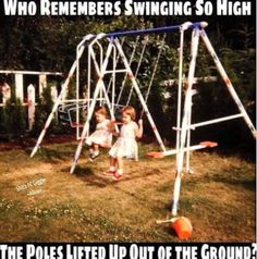 Who remembers swinging so high that the poles came out of the ground : nostalgia 90s Childhood, My Childhood Memories, Great Memories, School Memories, Childhood Photos, School Days, School Stuff, I Remember When, 80s Kids
