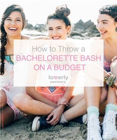 Bachelorette ideas on a budget