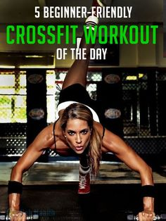 5 Beginner-Friendly #CrossFit Workout of the day. We cannot talk about fitness…
