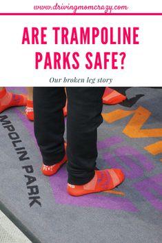 Are Trampoline Parks Safe Our Broken Leg Story Indoor Trampoline, Trampoline Park, Diaper Rash, Broken Leg, Elderly Care, Happy Mom, Toddler Toys, Baby Gear, Parenting Hacks