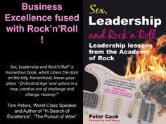 Sex, Leadership and Rock'n'Roll Book Preview by Peter Cook via slideshare