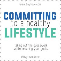 How to commit to a healthy lifestyle- tips from a girl who lost 100 lbs on her own by exercising and eating healthy.