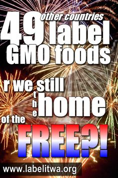 49 other countries label GMO foods!  #LABELGMOs  www.labelitwa.org/about_gmos