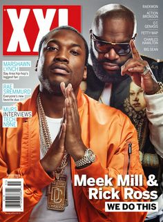 Meek Mill and Rick Ross cover XXL Magazine | SPATE The #1 Hip Hop News Magazine Music and News Blog