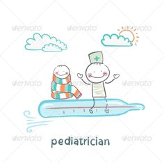 Pediatrician and Sick Child Flying on a Thermometer