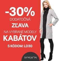 Využite kód LD30 a nakupujte kabáty s 30% dodatočnou zľavou 💙 https://sk.bfashion.com/coats-discount 💙 Akcia platí do 07:00 h. dňa 10.03.2017