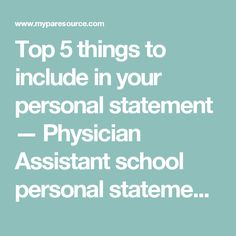 Physician Assistant Personal Statement Examples  Pa School