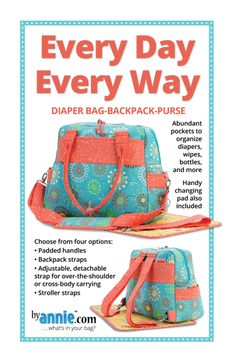 "Every Day Every Way  12""Hx 15""Wx7""D  Lots of interior pockets enable it to be a diaper bag to a backpack to a purse. Can be attached to strollers, or use the handle, detachable carrying strap with shoulder pad or backpack style."