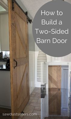 This beginner- friendly tutorial is a for two sided barn door with rustic decorative trim on both sides. Use wood boards from the big box store and birch plywood for a budget friendly project. This project lays out the steps to build a door of any si Diy Barn Door Plans, Sliding Barn Door Hardware, Sliding Doors, Rustic Hardware, Entry Doors, Barn Door Designs, Building A Barn Door, Interior Barn Doors, Rustic Barn Doors