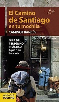 El Camino de Santiago en tu mochila. Guía del Camino Francés #CaminodeSantiago