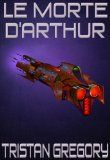 Review: Le Morte d'Arthur | Planetary Defense Command