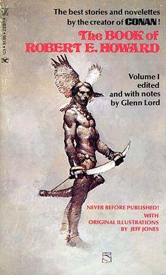The Book of Robert E. Howard  Fantastic Cover Art by Jeff Jones