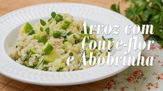 Como fazer Arroz com Couve-Flor e Abobrinha