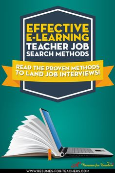 Job search tips and strategies for E-learning instructors, Distance Education teachers, Distance Teaching instructors Distance Learning teachers, Online Education instructors, Online Teaching specialists Online Learning professors Online Adjunct college instructors, Virtual Schools and other educators. http://resumes-for-teachers.com/teach-tutor/elearning-teacher-job-search-methods.htm