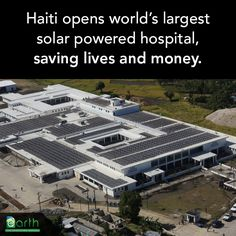 Solar hospital in Haiti ~ http://www.designboom.com/architecture/worlds-largest-solar-powered-hospital-opens-in-haiti/