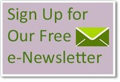 Sign up today for our free e-newsletter!