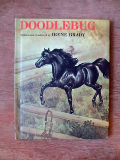 Doodlebug (1971) by Irene Brady - Vintage Weekly Readers Childrens\' Book : I loved horses and bought every book I could lay my hands on about them. I had this book ordered from the Weekly Reader Book Club